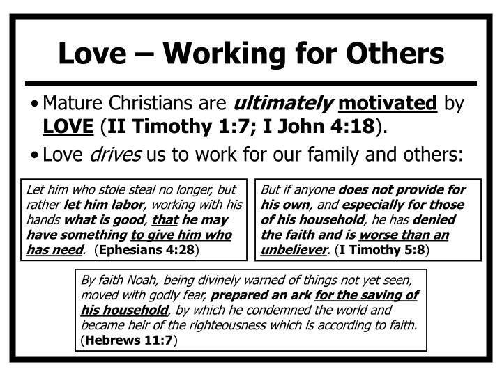 Love – Working for Others