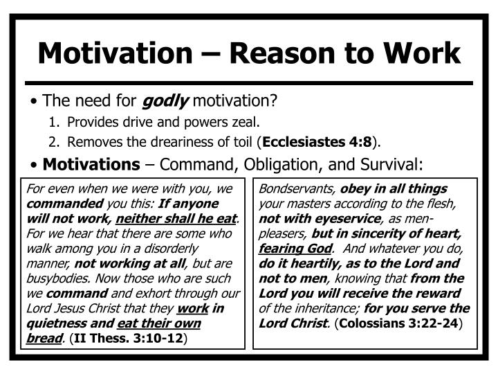 Motivation – Reason to Work