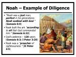 noah example of diligence