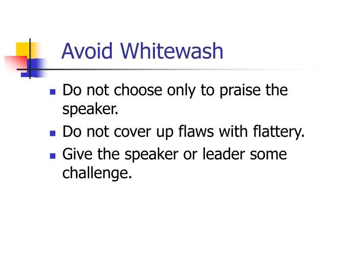 Avoid Whitewash