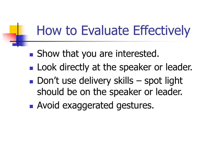 How to Evaluate Effectively