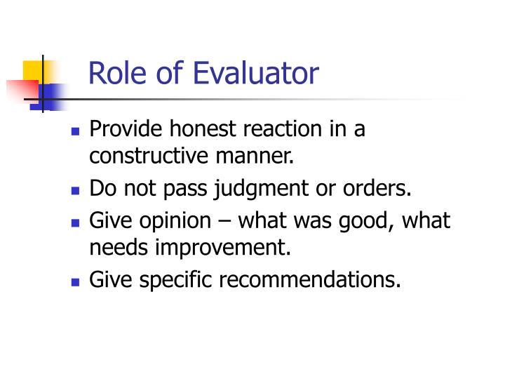 Role of Evaluator