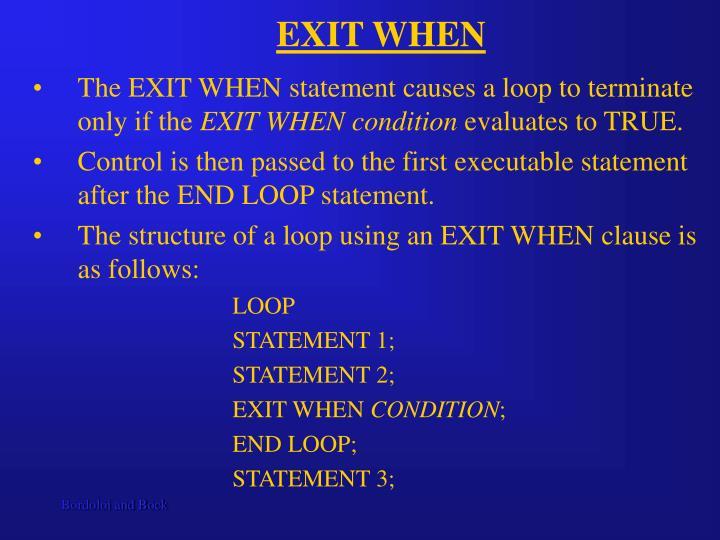 EXIT WHEN