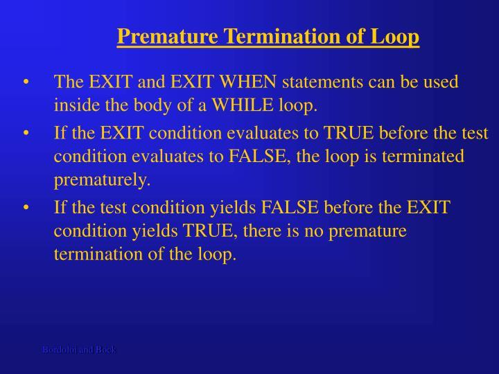 Premature Termination of Loop