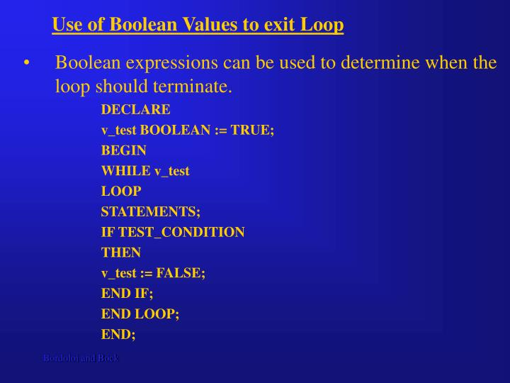 Use of Boolean Values to exit Loop
