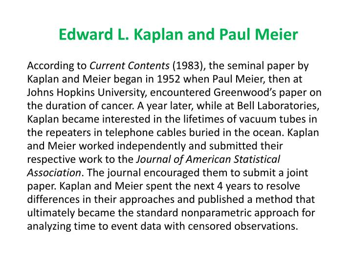 Edward L. Kaplan and Paul Meier