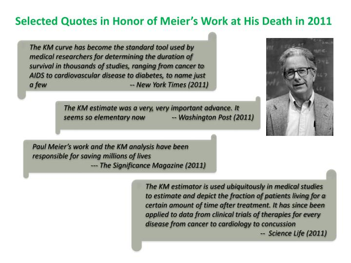 Selected Quotes in Honor of Meier's Work at His Death in 2011