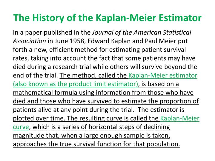 The history of the kaplan meier estimator