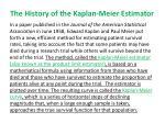 the history of the kaplan meier estimator