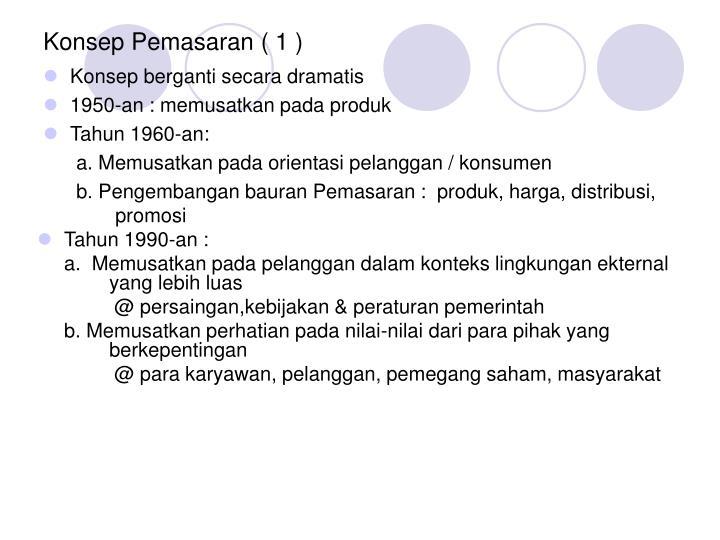 Konsep Pemasaran ( 1 )