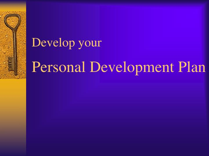 Develop your