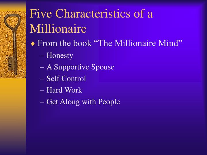 Five Characteristics of a Millionaire
