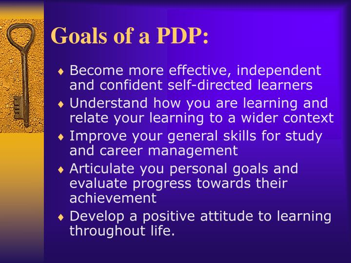 Goals of a PDP: