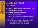 identify your goal the vision