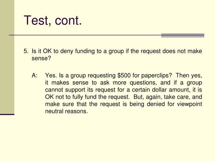 Test, cont.