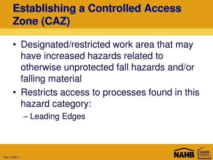 Establishing a Controlled Access Zone (CAZ)