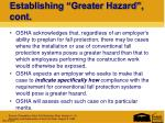 establishing greater hazard cont