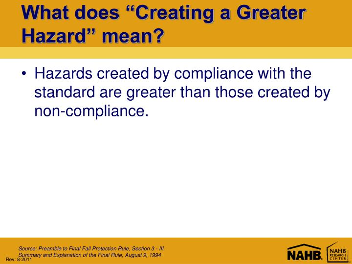 "What does ""Creating a Greater Hazard"" mean?"