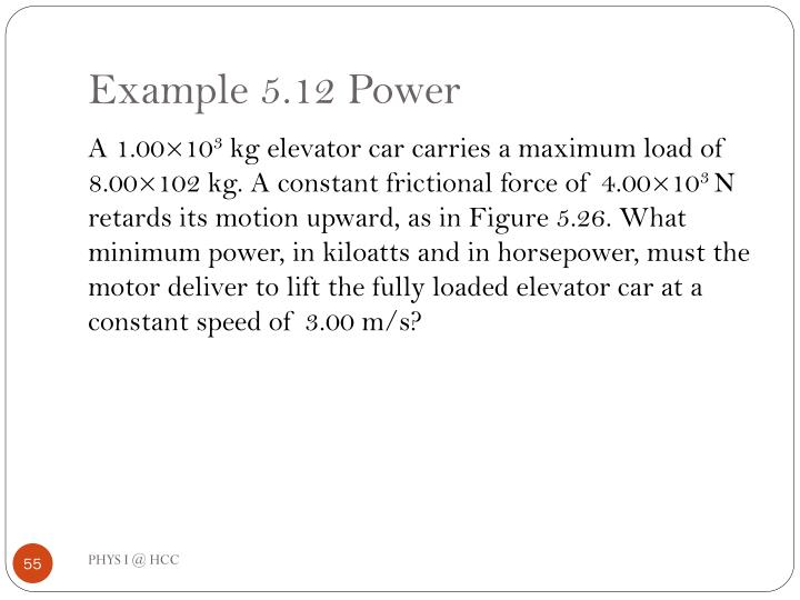 Example 5.12 Power