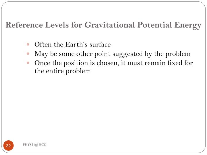 Reference Levels for Gravitational Potential Energy