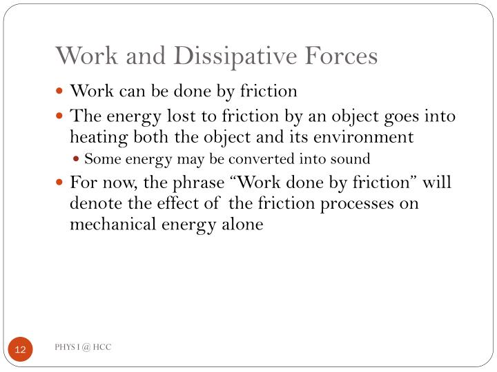 Work and Dissipative Forces
