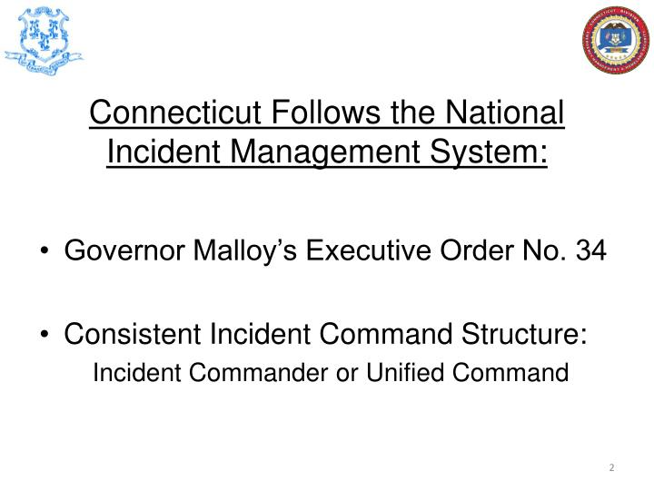 Connecticut follows the national incident management system