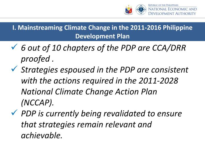 I. Mainstreaming Climate Change in the 2011-2016 Philippine Development Plan