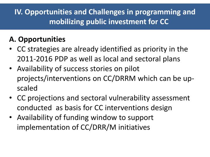 IV. Opportunities and Challenges in programming and mobilizing public investment for CC