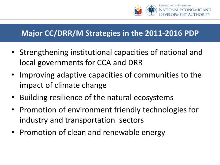 Major CC/DRR/M Strategies in the 2011-2016 PDP