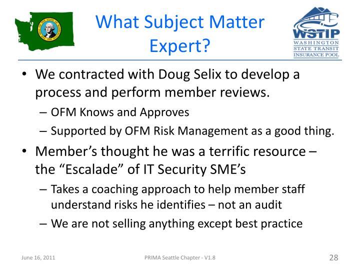 What Subject Matter Expert?