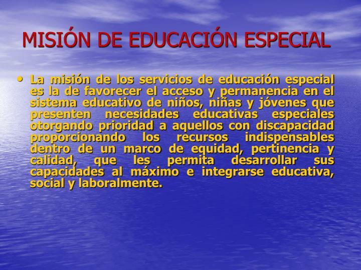 MISIÓN DE EDUCACIÓN ESPECIAL