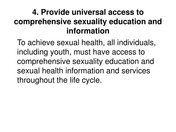 4. Provide universal access to comprehensive sexuality education and information
