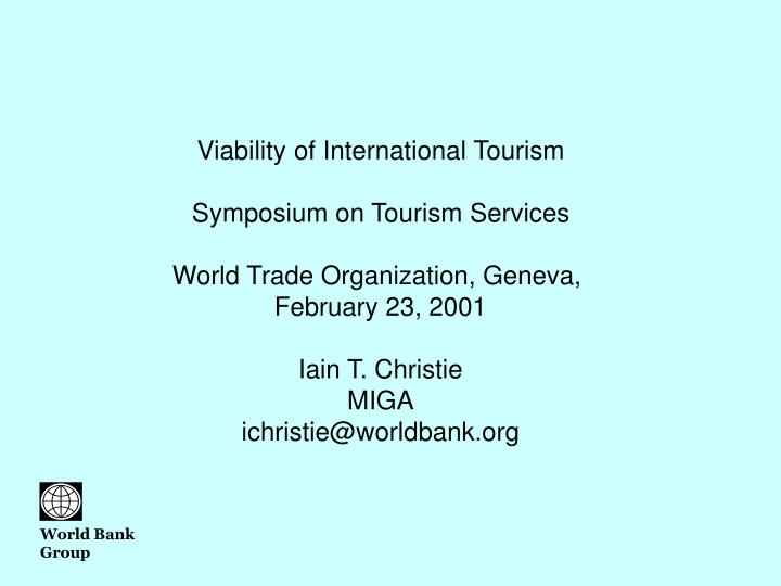 Viability of International Tourism