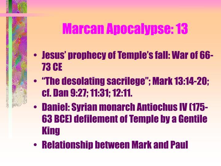 Marcan Apocalypse: 13