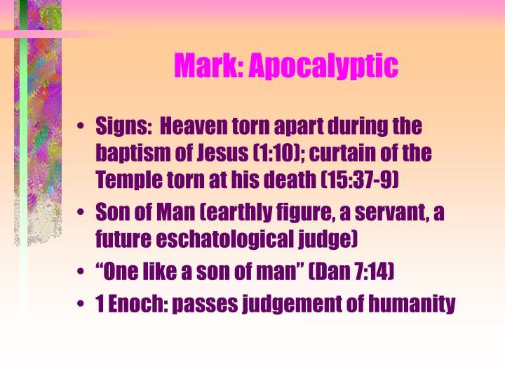 Mark: Apocalyptic