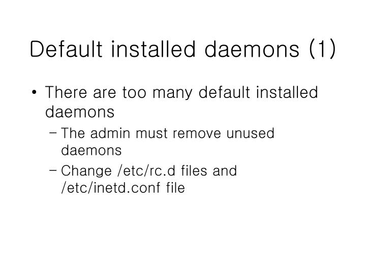 Default installed daemons (1)