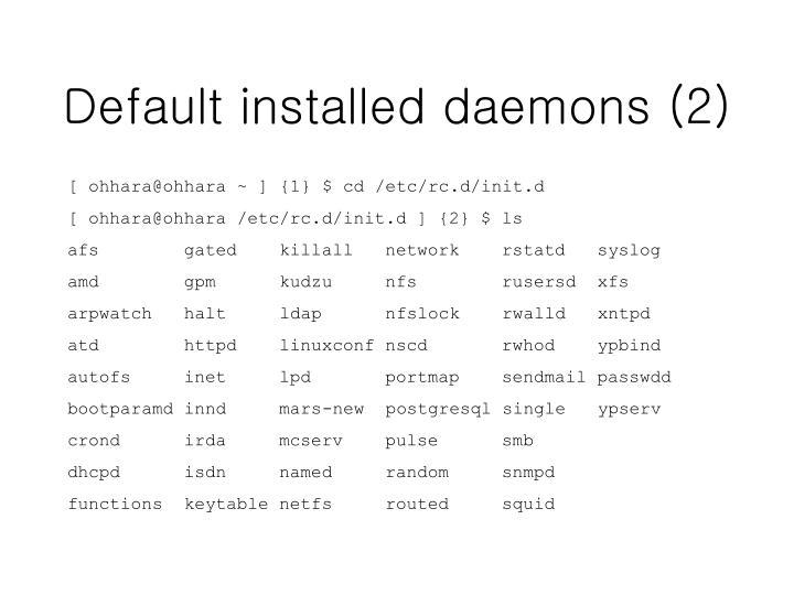 Default installed daemons (2)