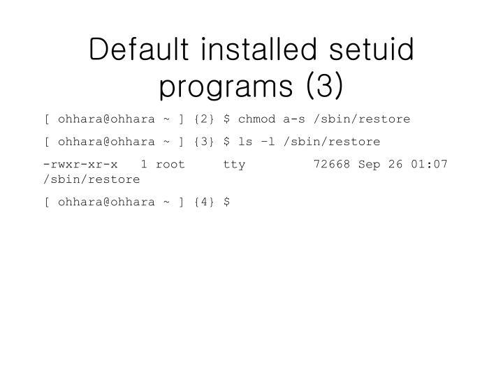 Default installed setuid programs (3)
