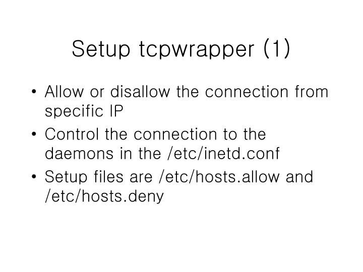 Setup tcpwrapper (1)