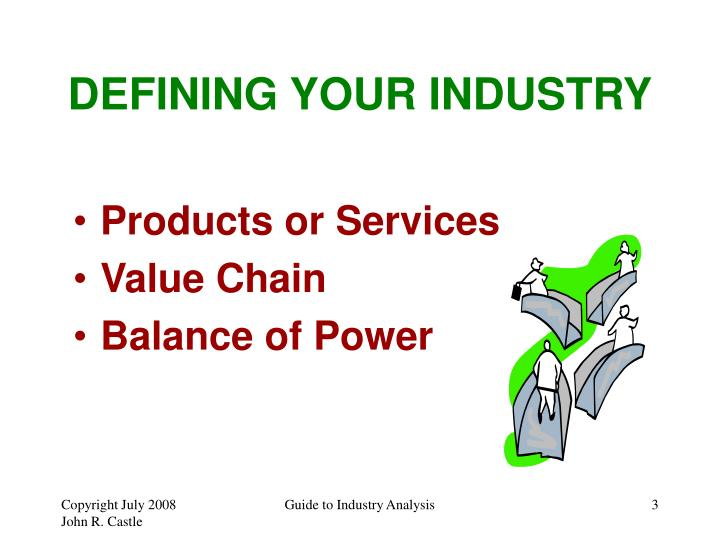 DEFINING YOUR INDUSTRY