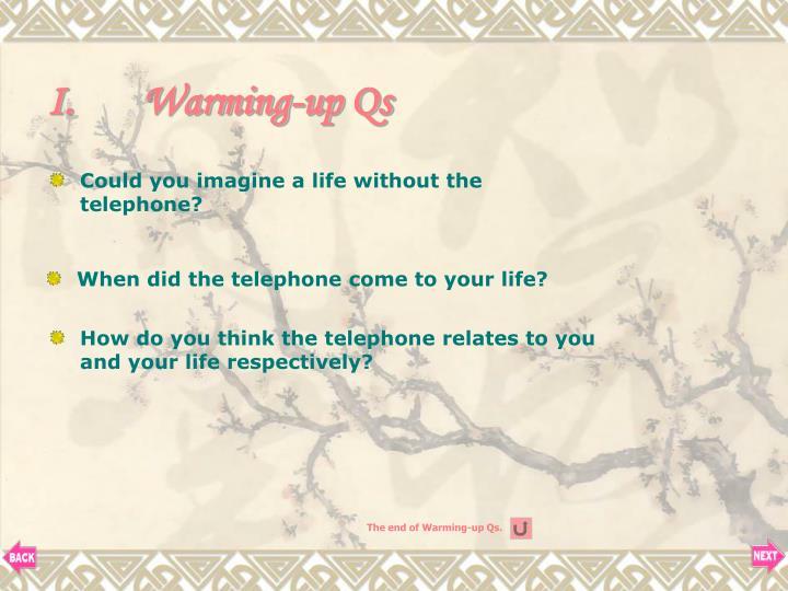 Warming-up Qs