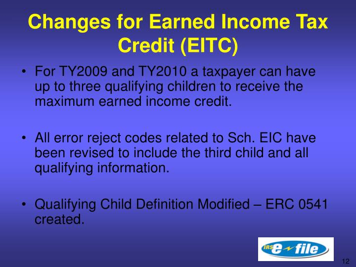 Changes for Earned Income Tax Credit (EITC)