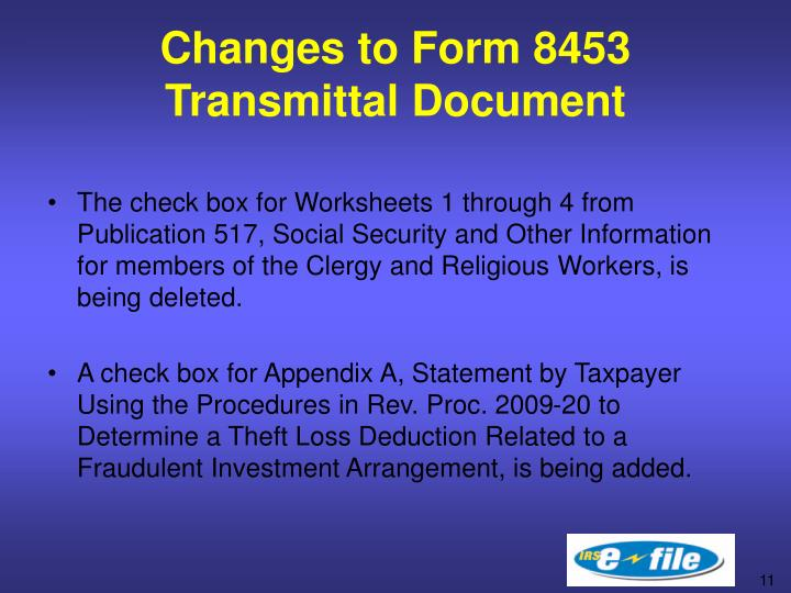 Changes to Form 8453