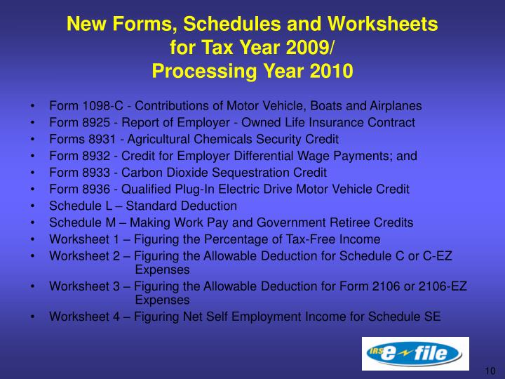 New Forms, Schedules and Worksheets