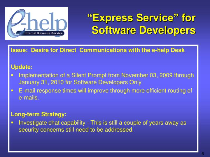 """""""Express Service"""" for Software Developers"""