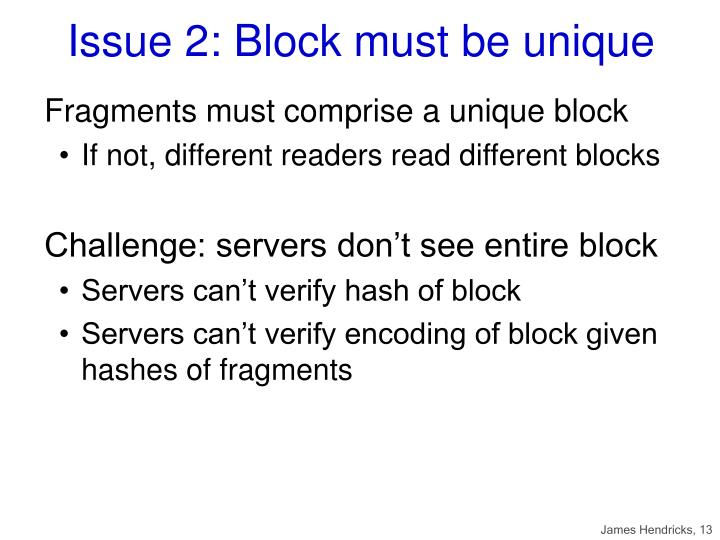 Issue 2: Block must be unique