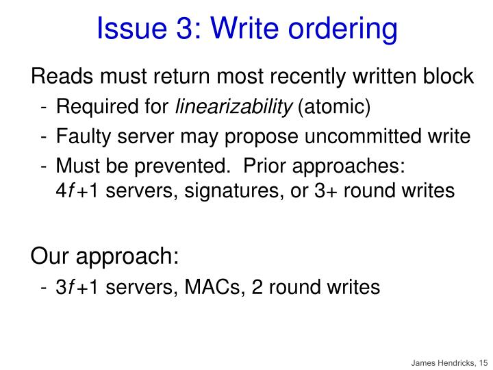 Issue 3: Write ordering