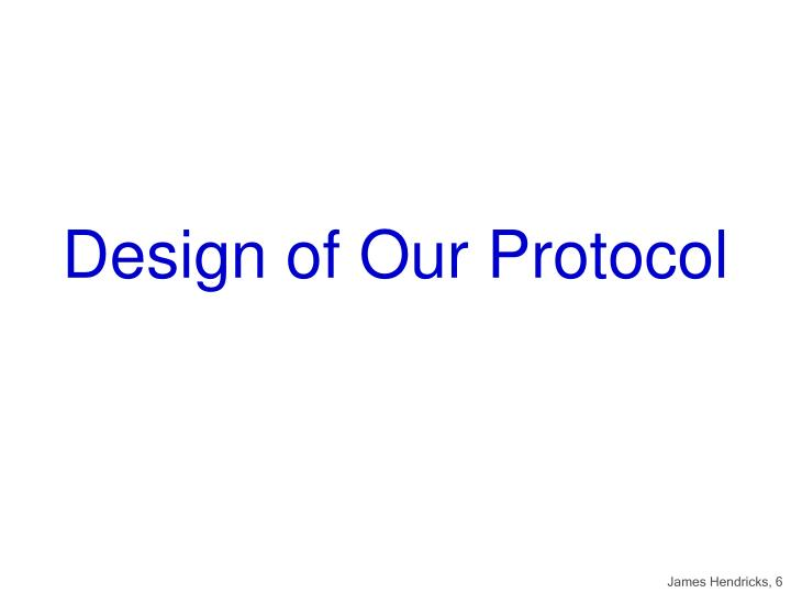 Design of Our Protocol