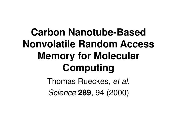 Carbon nanotube based nonvolatile random access memory for molecular computing