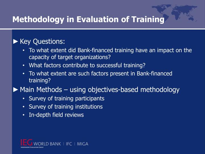 Methodology in Evaluation of Training